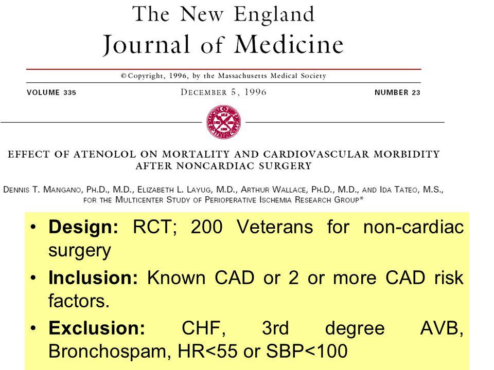 Design: RCT; 200 Veterans for non-cardiac surgery