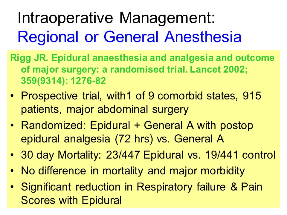 Intraoperative Management: Regional or General Anesthesia