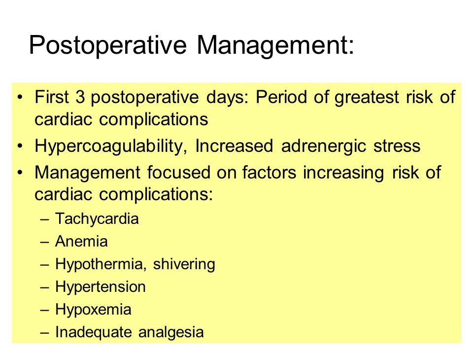 Postoperative Management: