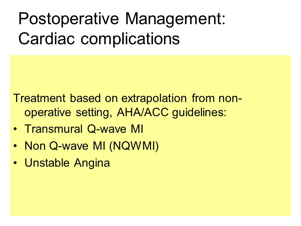 Postoperative Management: Cardiac complications