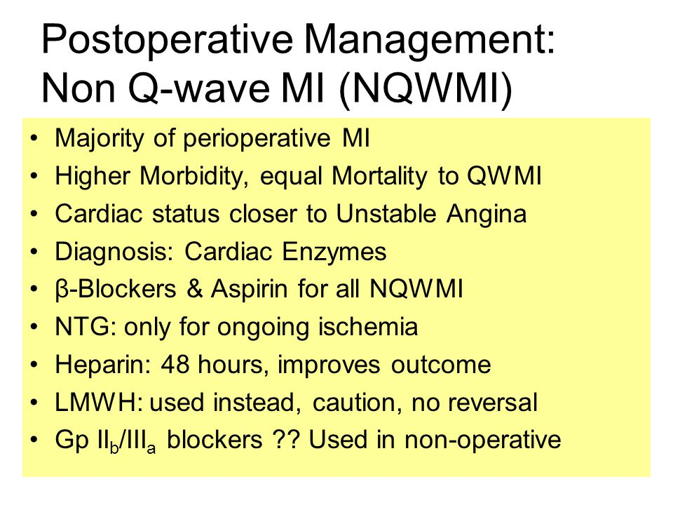 Postoperative Management: Non Q-wave MI (NQWMI)