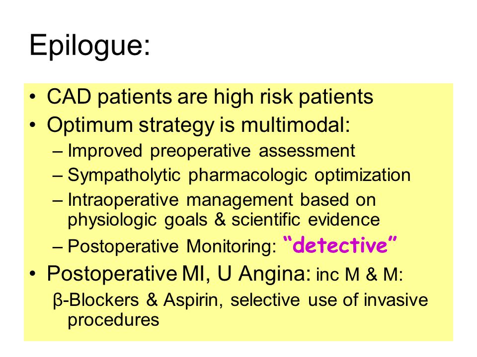 Epilogue: CAD patients are high risk patients