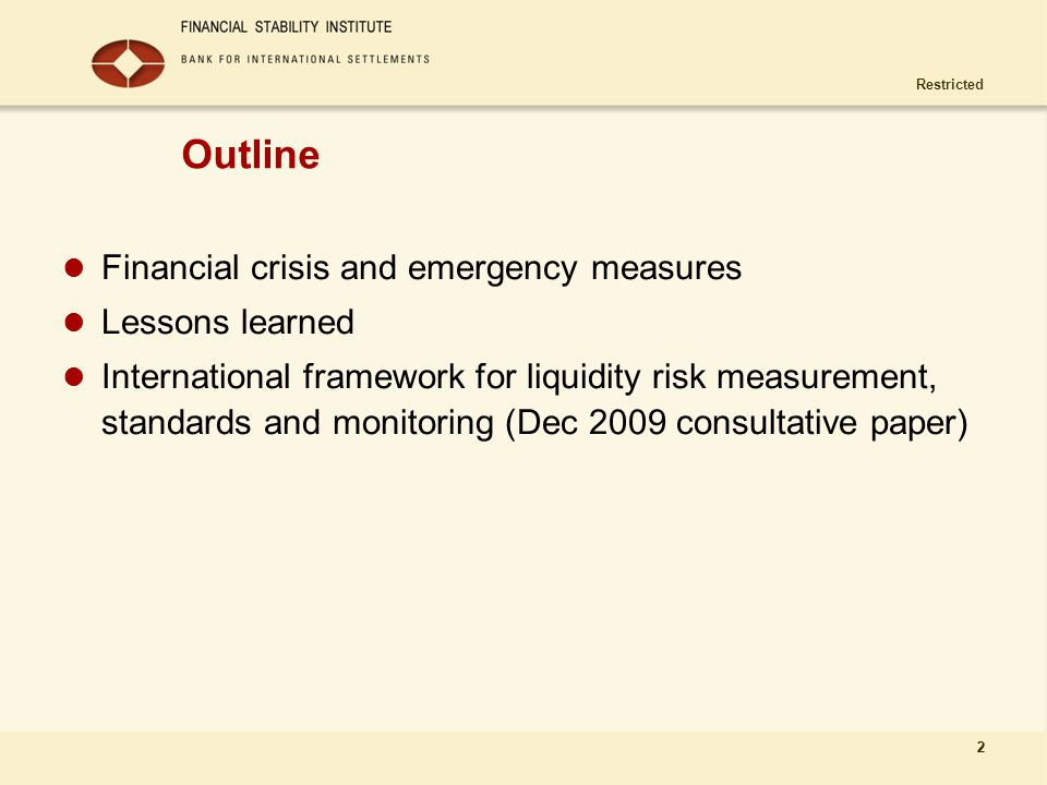 Outline Financial crisis and emergency measures Lessons learned
