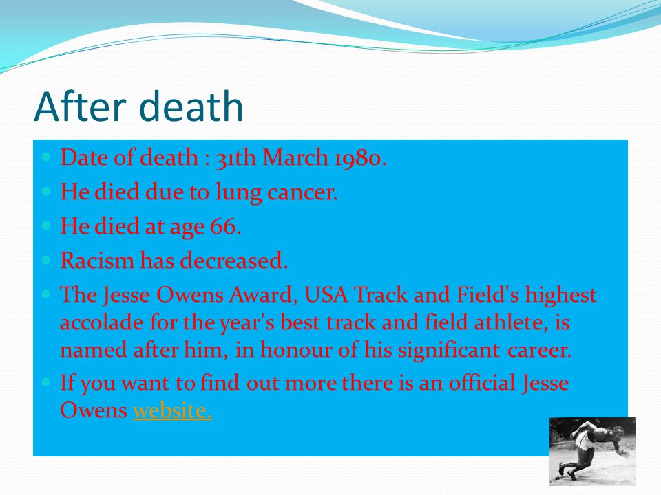 After death Date of death : 31th March 1980.