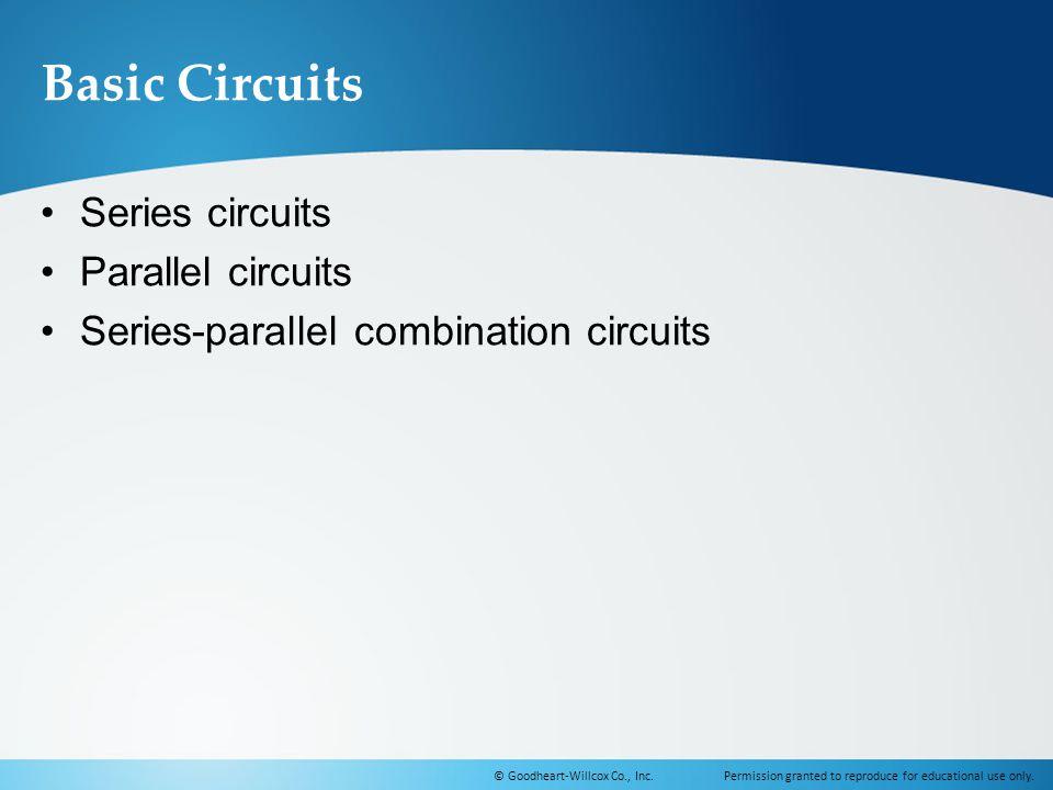 Basic Circuits Series circuits Parallel circuits