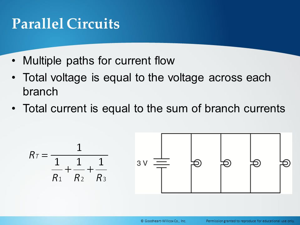 Parallel Circuits Multiple paths for current flow