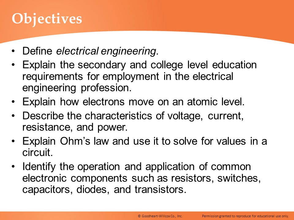 Objectives Define electrical engineering.