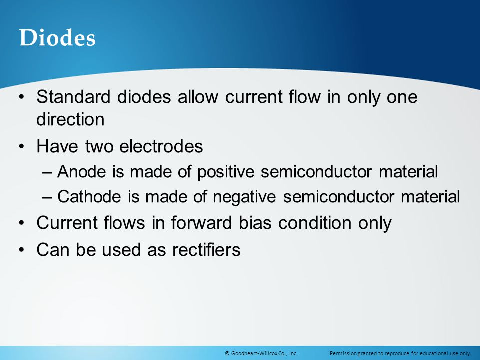 Diodes Standard diodes allow current flow in only one direction