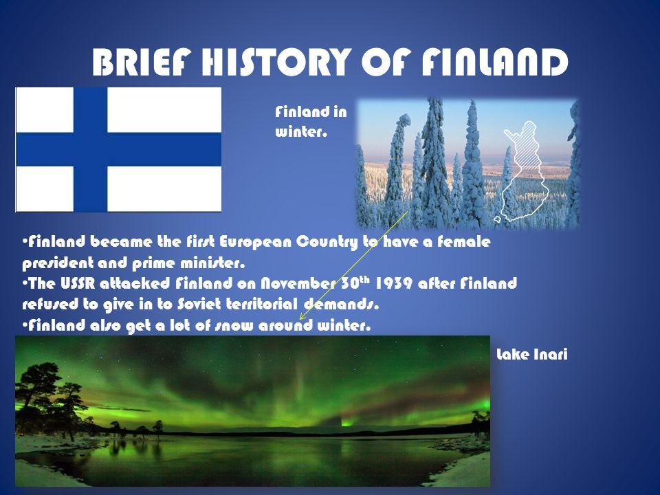 BRIEF HISTORY OF FINLAND