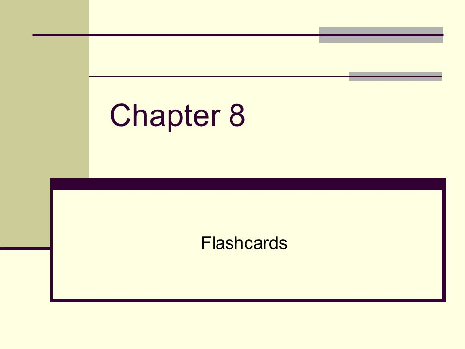 Chapter 8 Flashcards