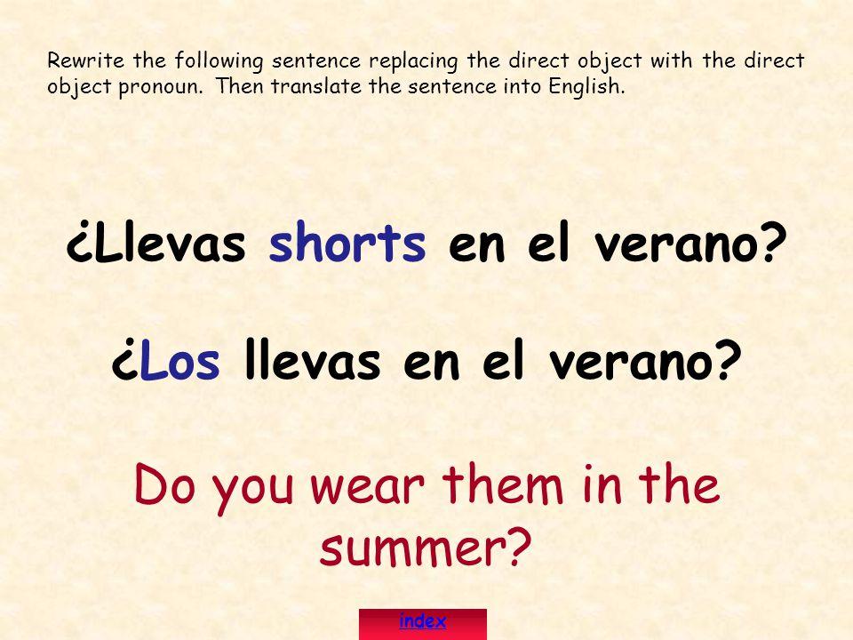 ¿Llevas shorts en el verano ¿Los llevas en el verano