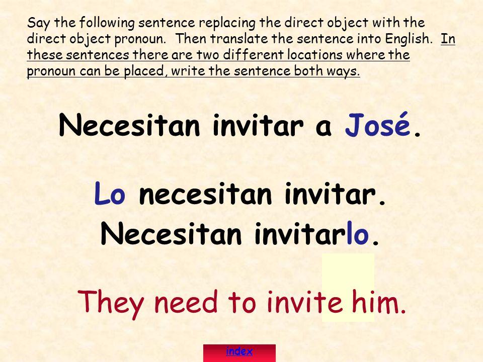 Necesitan invitar a José.