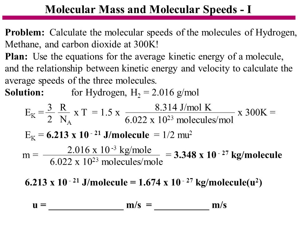 Molecular Mass and Molecular Speeds - I