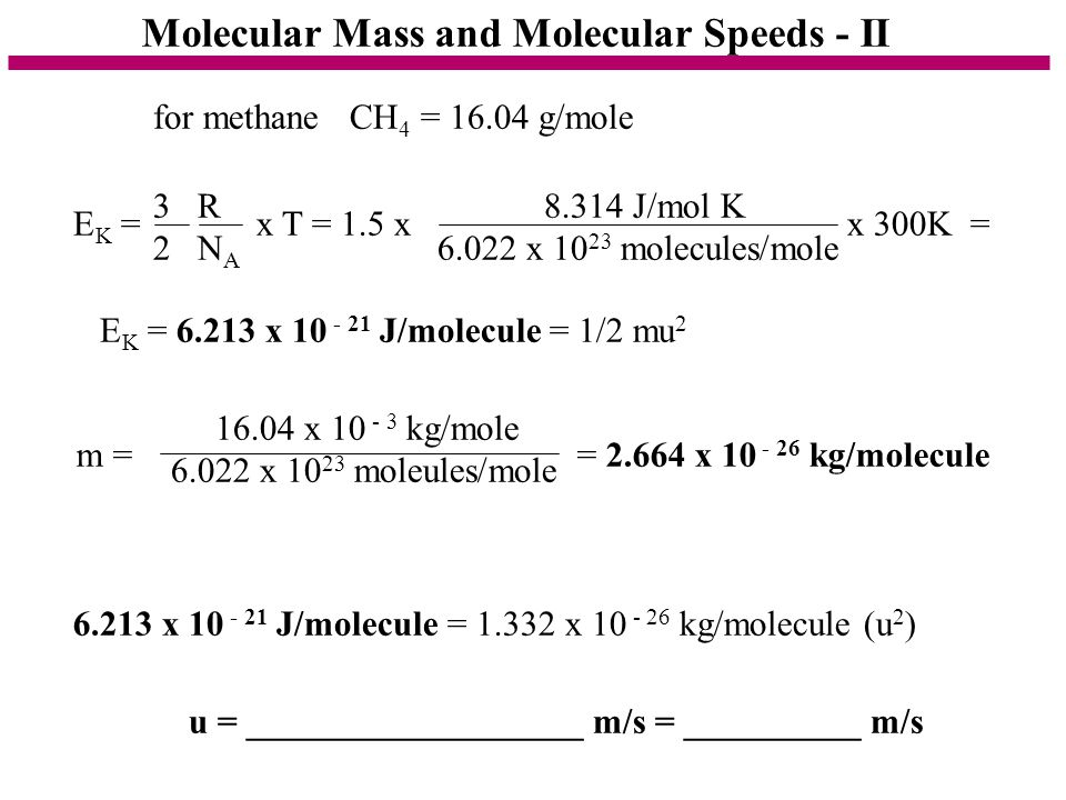 Molecular Mass and Molecular Speeds - II