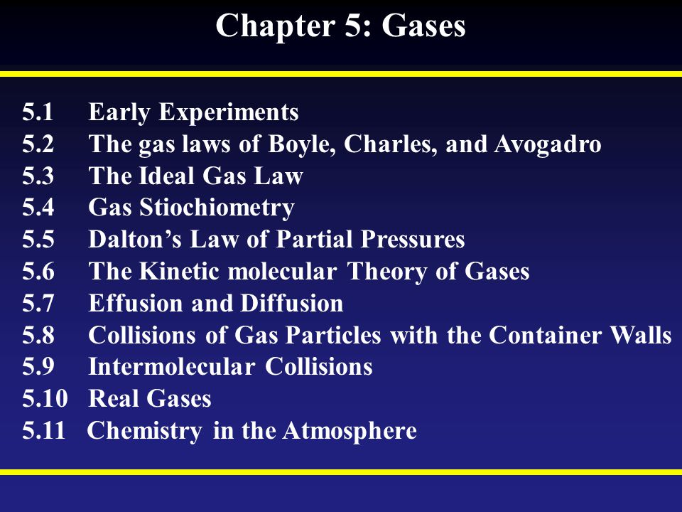 Chapter 5: Gases 5.1 Early Experiments