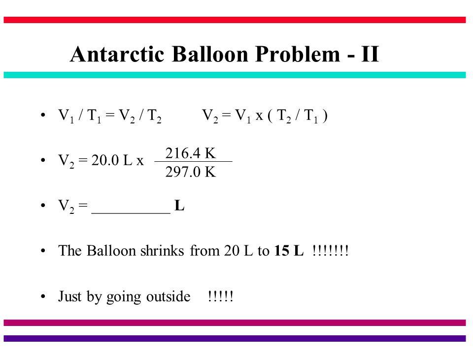 Antarctic Balloon Problem - II