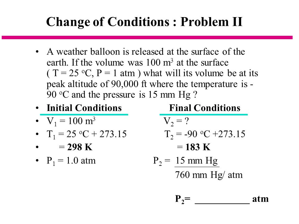 Change of Conditions : Problem II