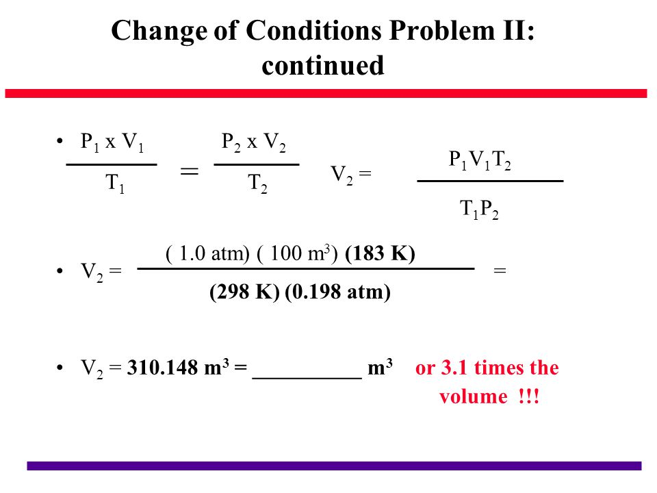 Change of Conditions Problem II: continued