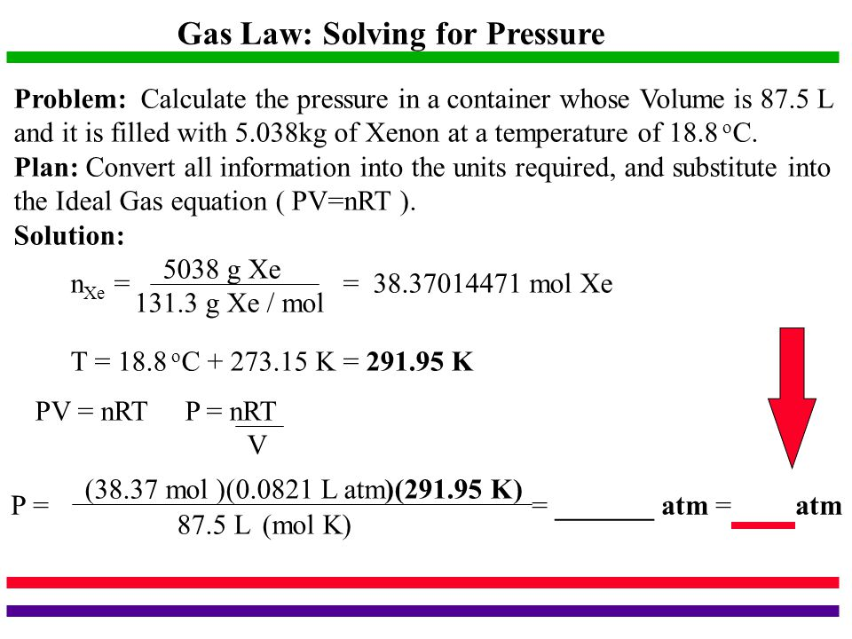 Gas Law: Solving for Pressure