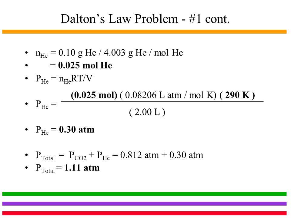 Dalton's Law Problem - #1 cont.