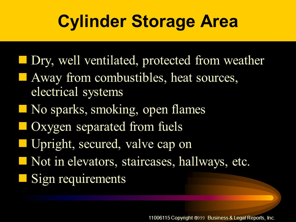 Cylinder Storage Area Dry, well ventilated, protected from weather