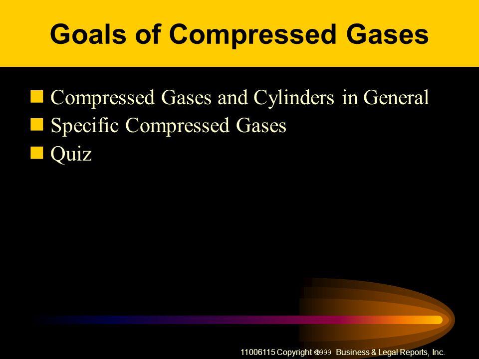 Goals of Compressed Gases