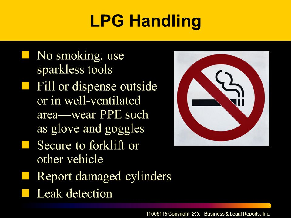 LPG Handling No smoking, use sparkless tools