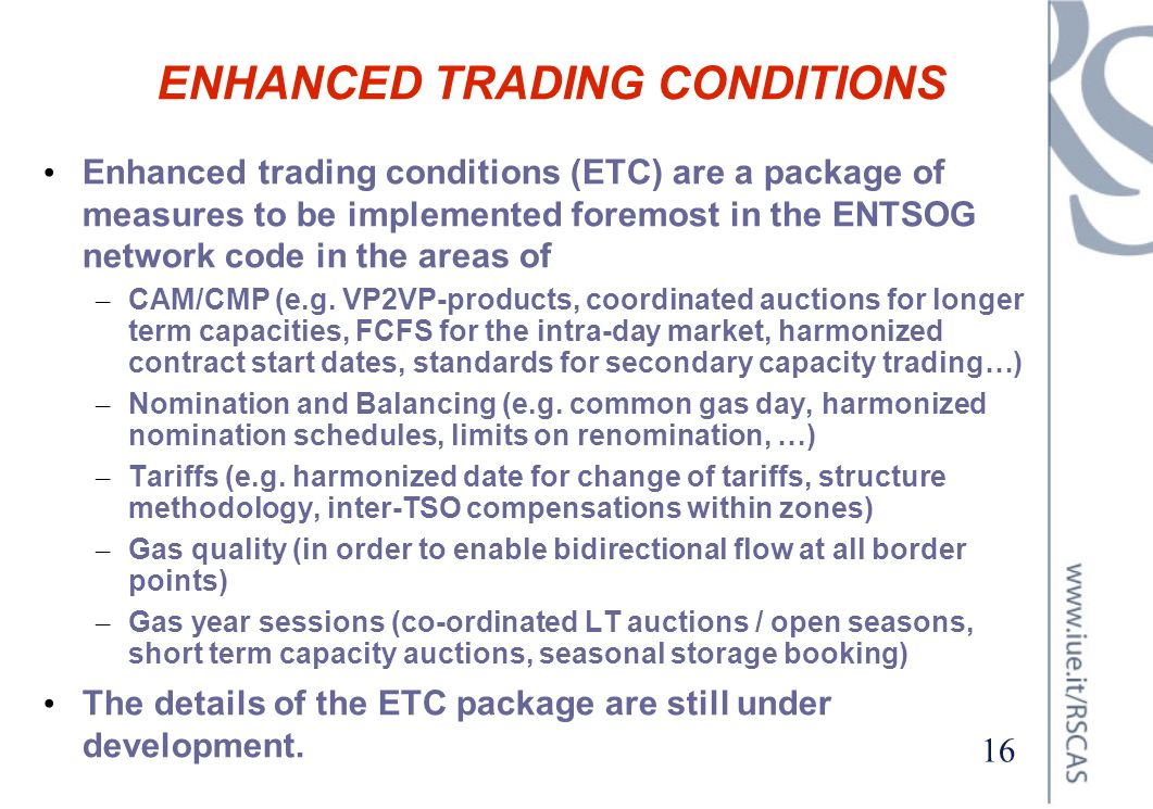 ENHANCED TRADING CONDITIONS
