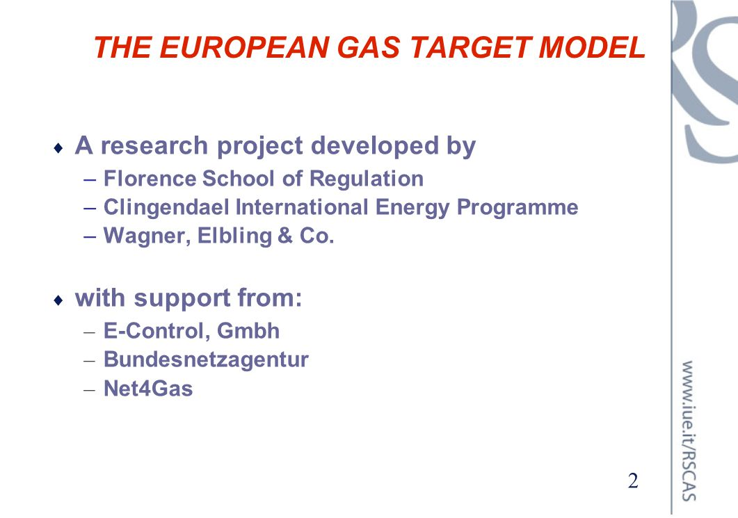 THE EUROPEAN GAS TARGET MODEL
