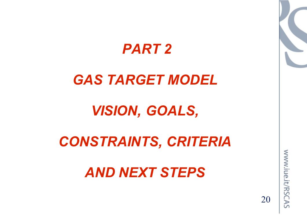 PART 2 GAS TARGET MODEL VISION, GOALS, CONSTRAINTS, CRITERIA AND NEXT STEPS