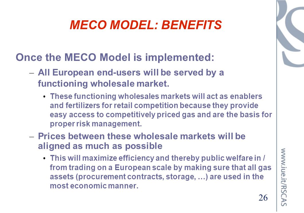 MECO MODEL: BENEFITS Once the MECO Model is implemented: