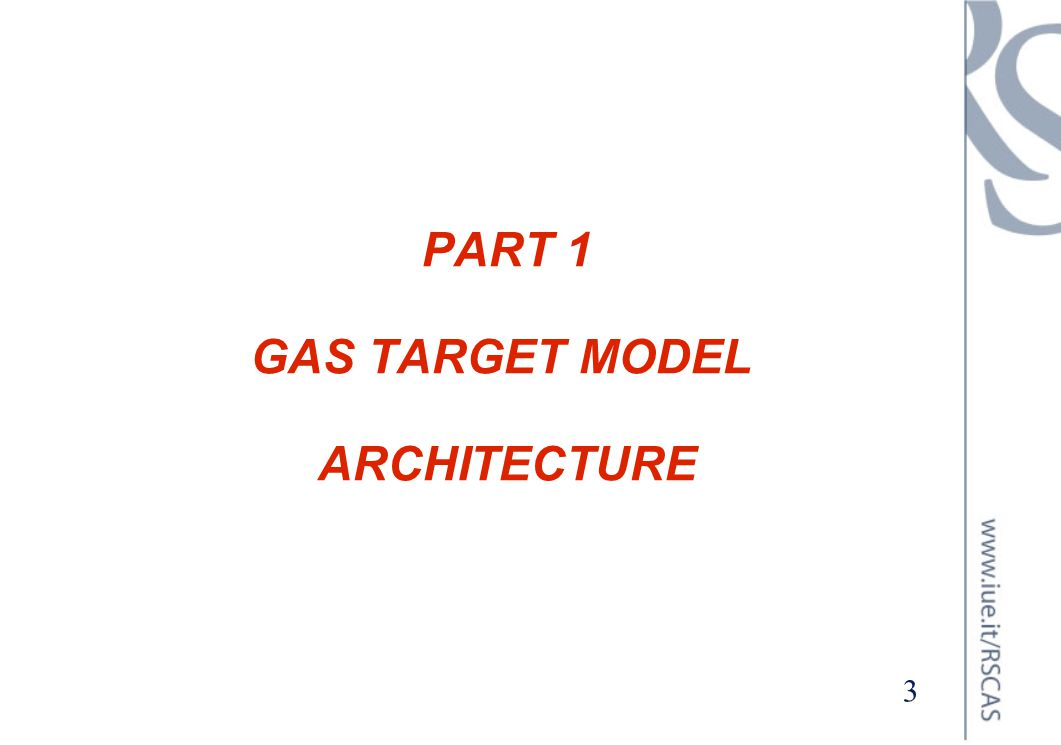 PART 1 GAS TARGET MODEL ARCHITECTURE