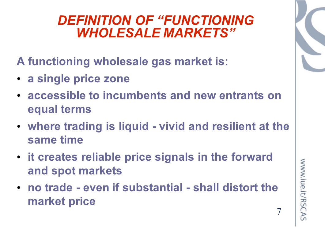DEFINITION OF FUNCTIONING WHOLESALE MARKETS