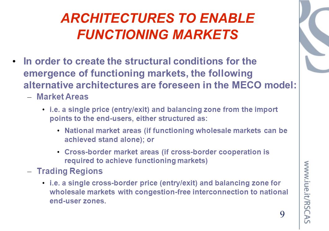 ARCHITECTURES TO ENABLE FUNCTIONING MARKETS