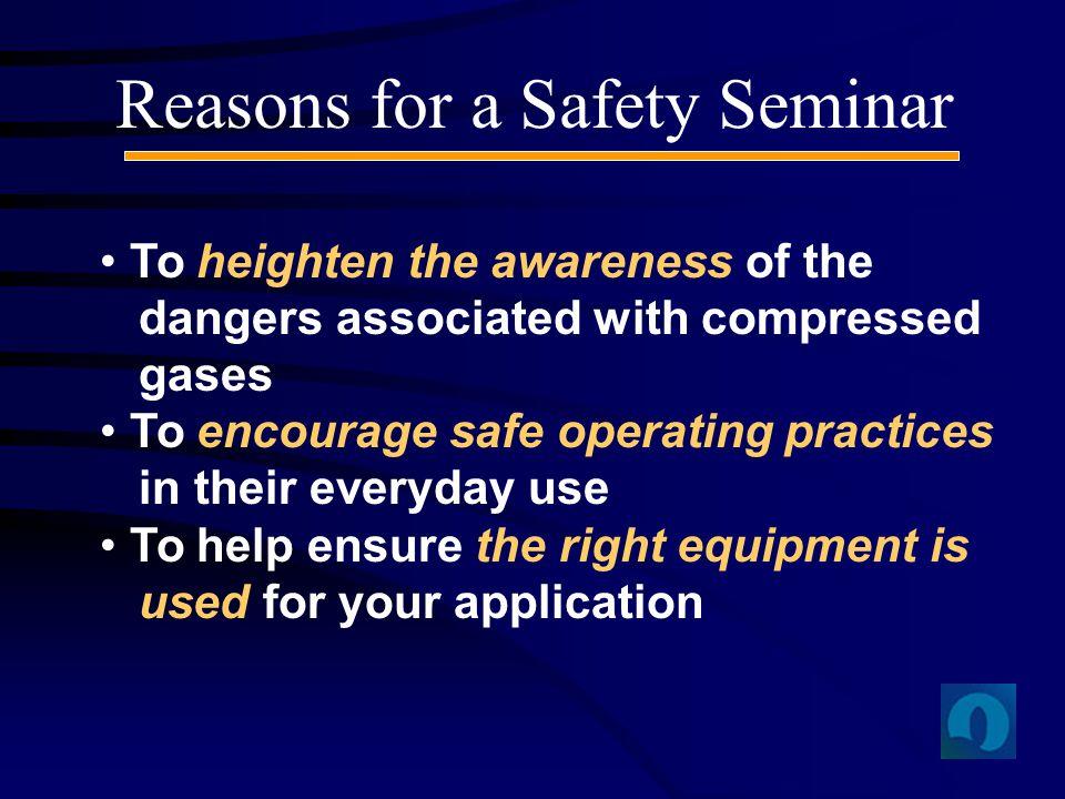 Reasons for a Safety Seminar