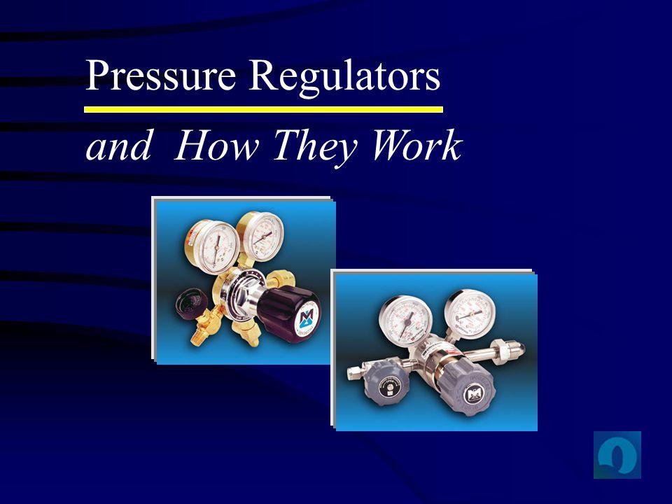 Pressure Regulators and How They Work