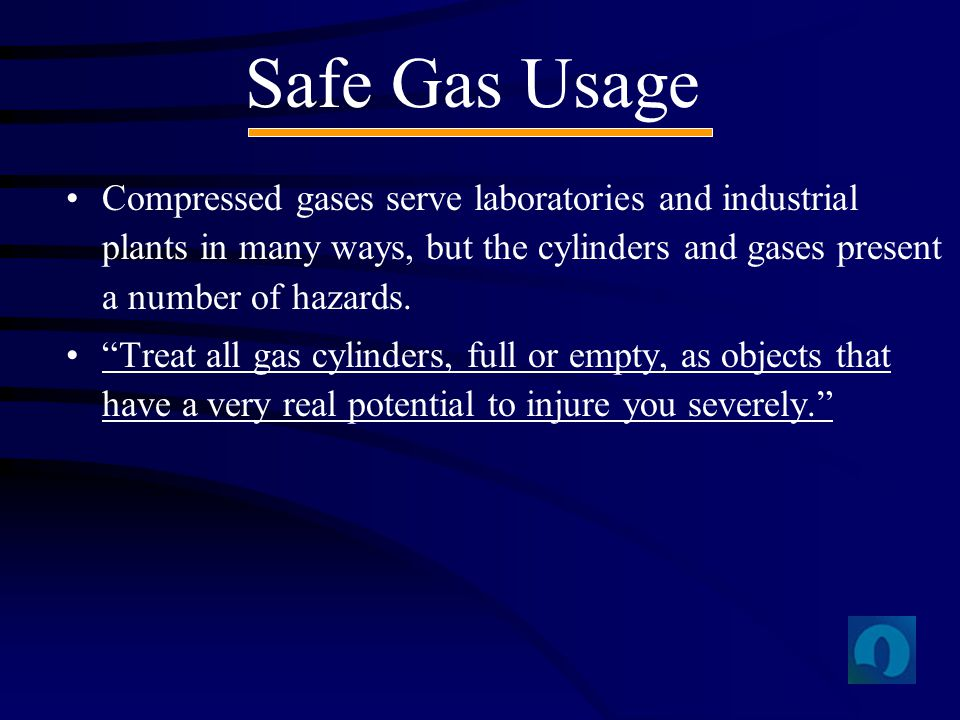 Safe Gas Usage Compressed gases serve laboratories and industrial plants in many ways, but the cylinders and gases present a number of hazards.