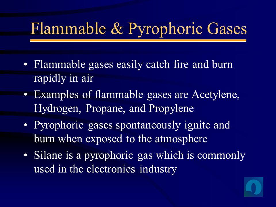 Flammable & Pyrophoric Gases