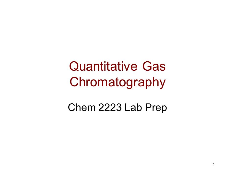 Quantitative Gas Chromatography