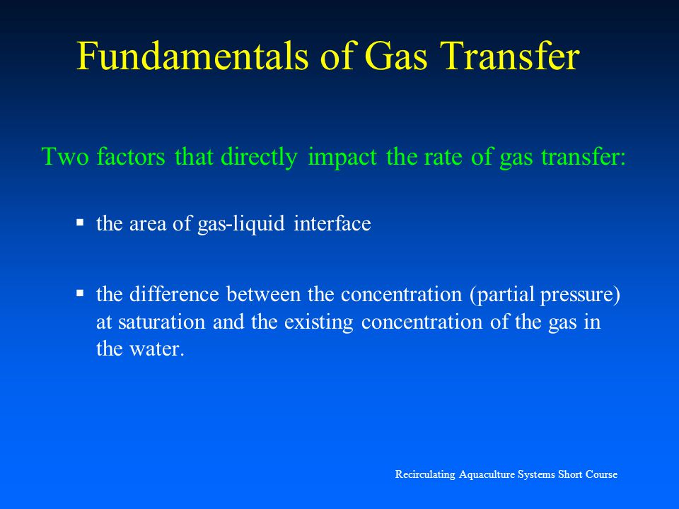 Fundamentals of Gas Transfer
