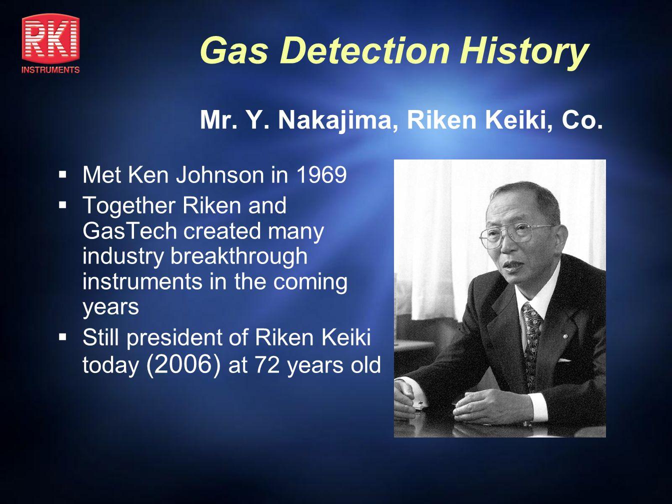 Mr. Y. Nakajima, Riken Keiki, Co.