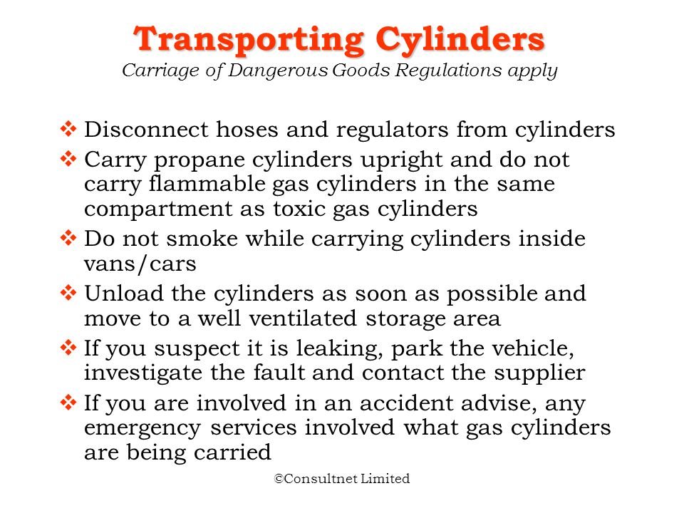 Transporting Cylinders Carriage of Dangerous Goods Regulations apply