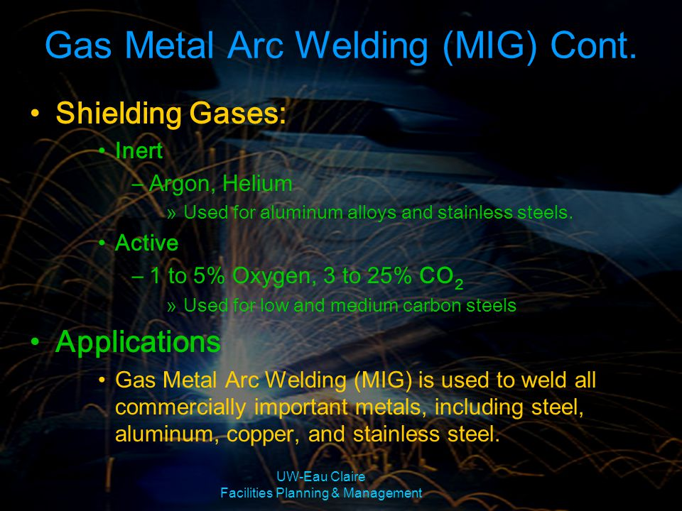 Gas Metal Arc Welding (MIG) Cont.
