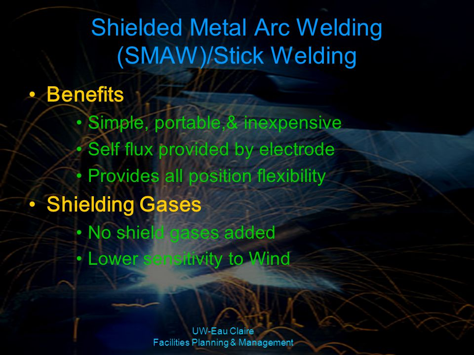 Shielded Metal Arc Welding (SMAW)/Stick Welding