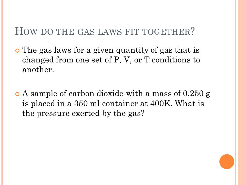 How do the gas laws fit together