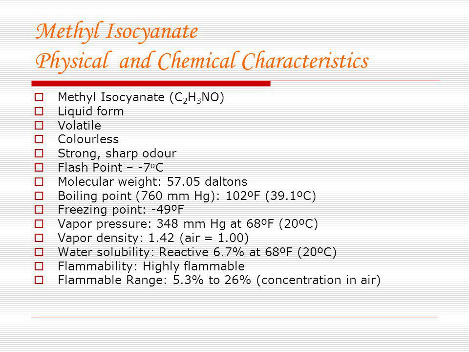 Methyl Isocyanate Physical and Chemical Characteristics