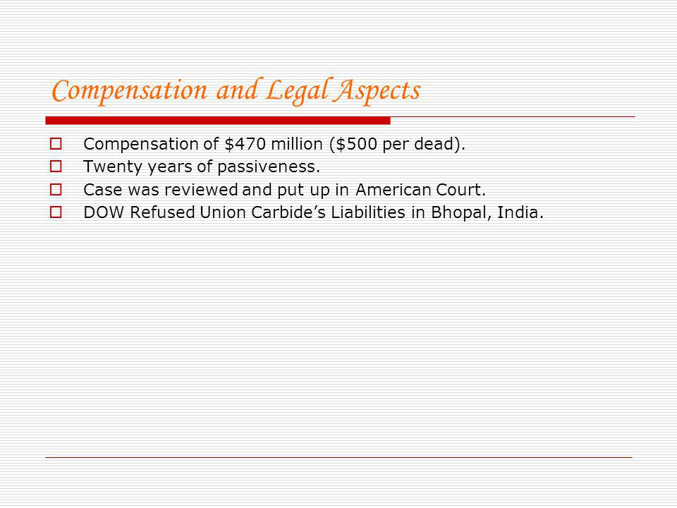 Compensation and Legal Aspects
