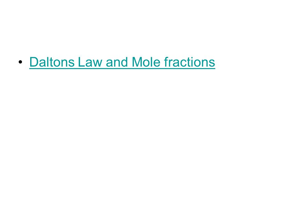Daltons Law and Mole fractions