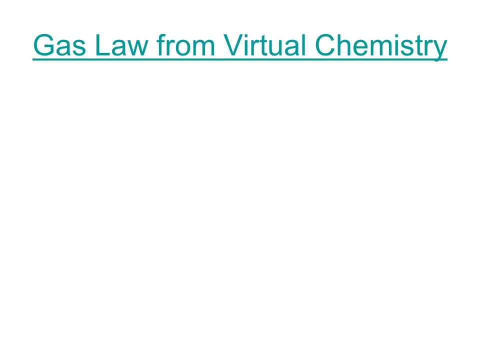 Gas Law from Virtual Chemistry