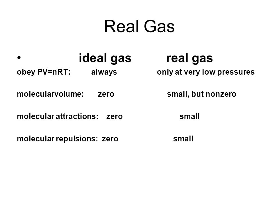 Real Gas ideal gas real gas